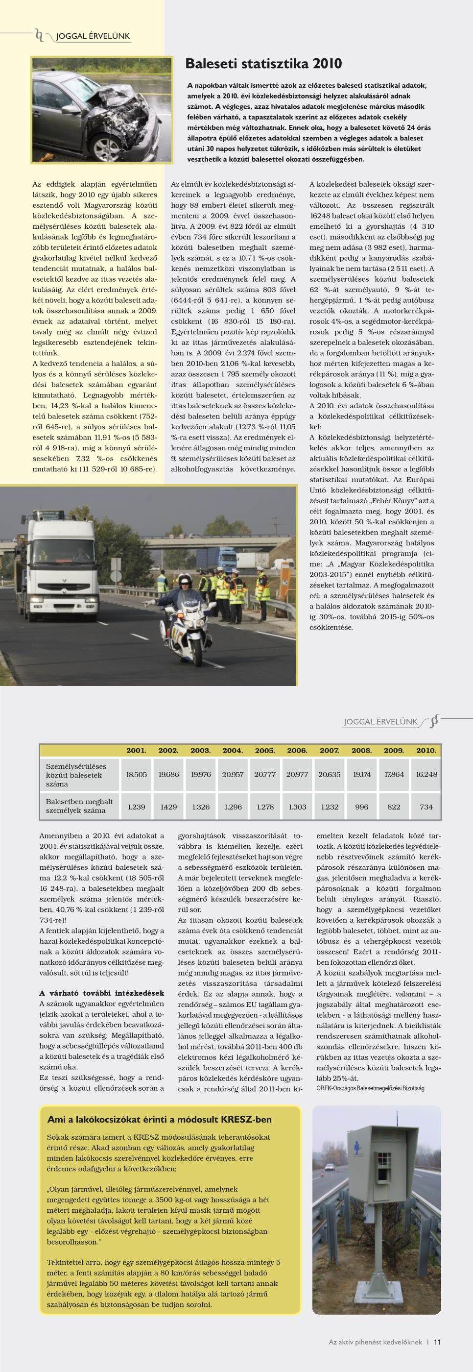 Joggal érvelünk - Baleseti statisztika 2010