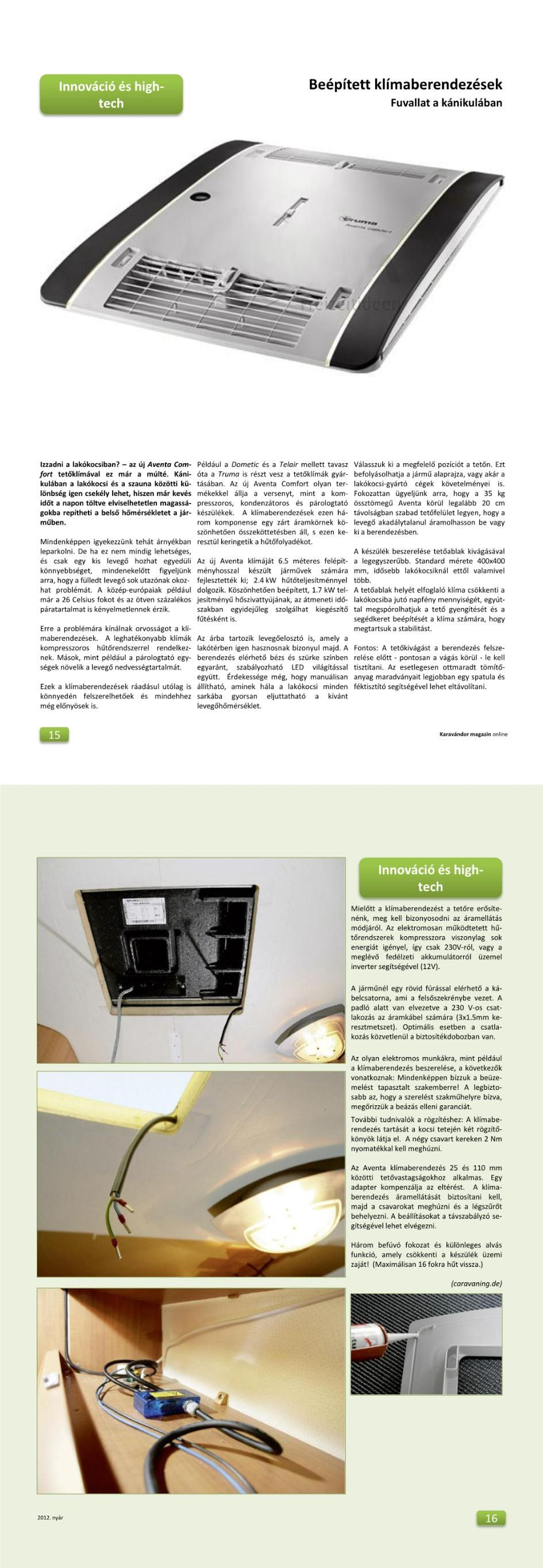 Innováció + High-Tech - Beépített klímaberendezések