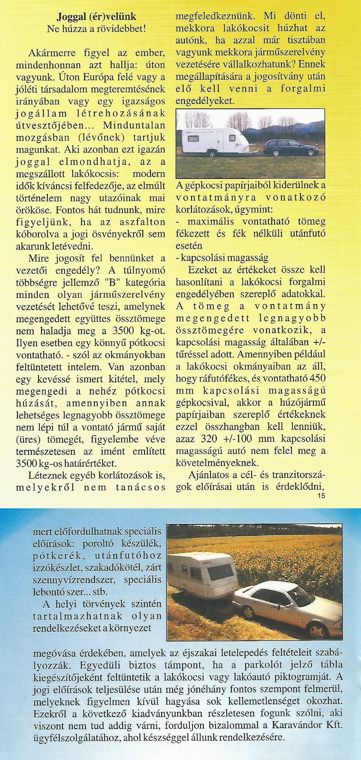 Karavándor magazin 2000 1. szám, Joggal (ér)velünk