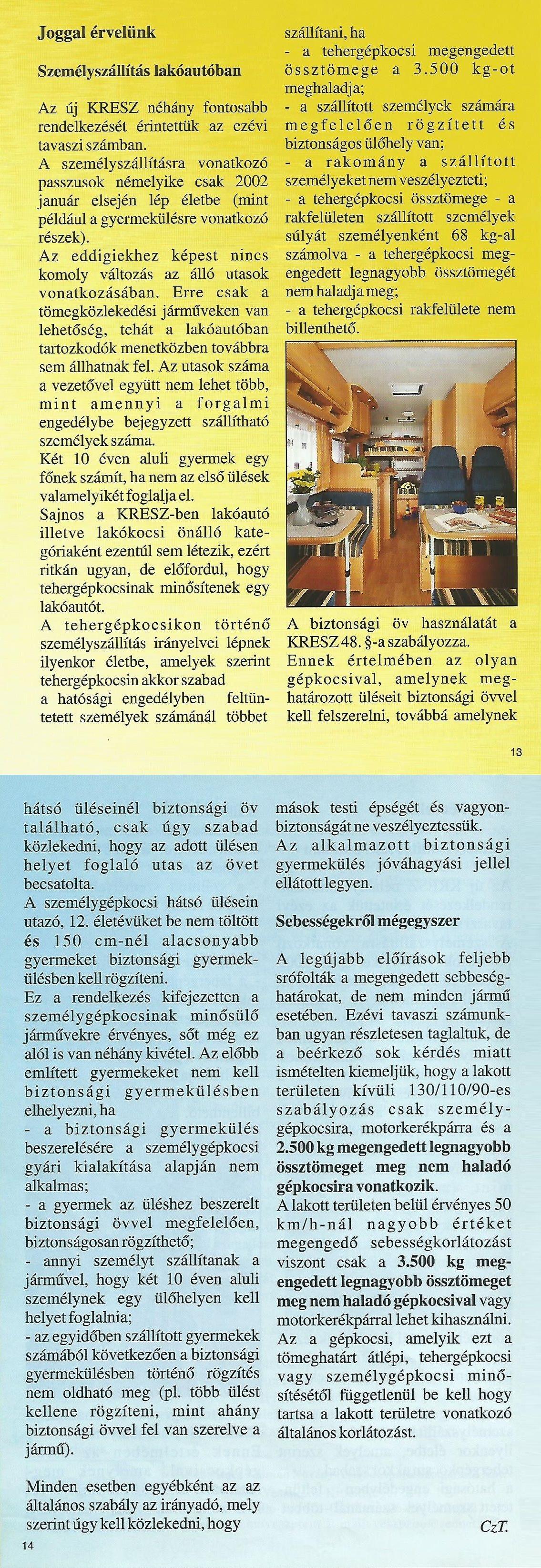 Karavándor magazin 2001. Nyár, Joggal érvelünk - Személyszállítás lakóautóban