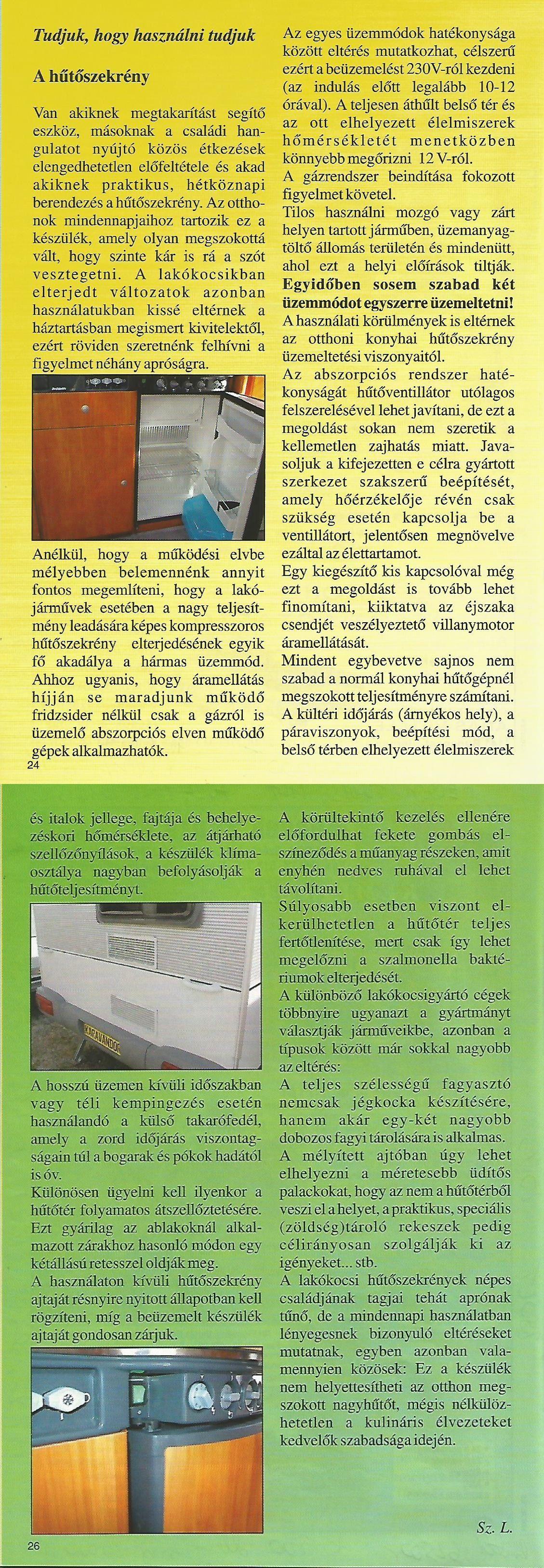 Karavándor magazin 2001. Nyár, Tudjuk, hogy használni tudjuk - A lakókocsi hűtőszekrénye