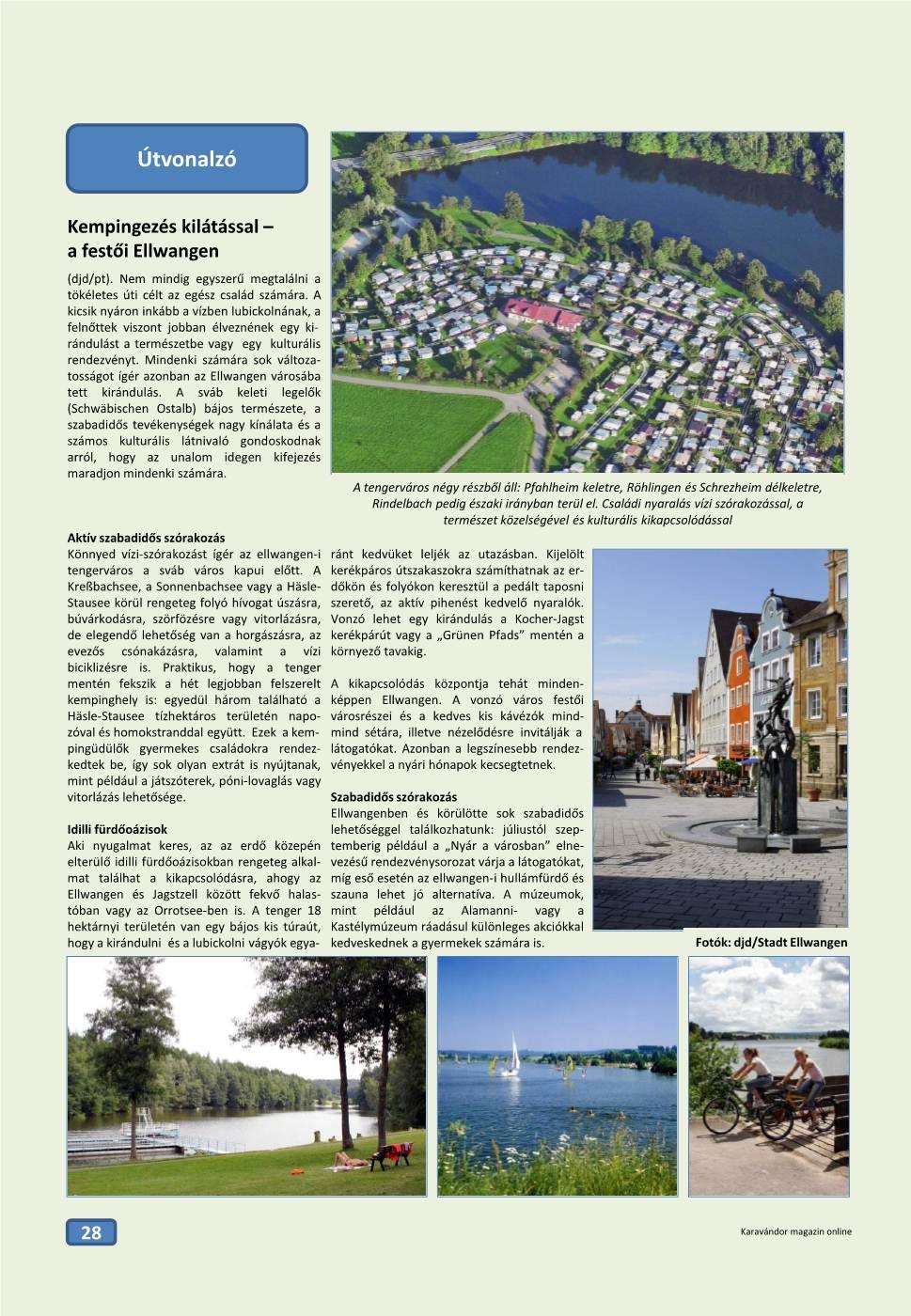 Útvonalzó - Kempingezés kilátással: a festői Ellwangen
