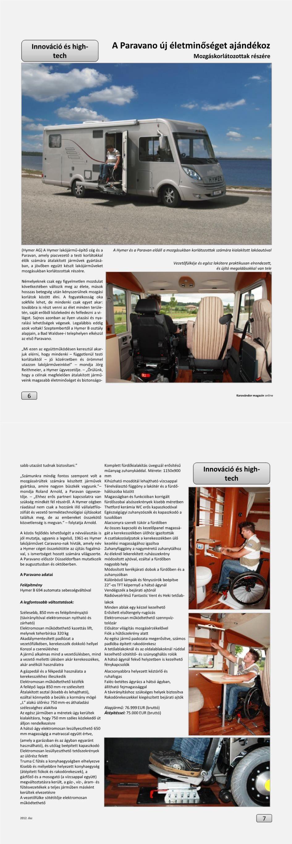 Innováció + High-Tech - Paravano mozgáskorlátozottak részére