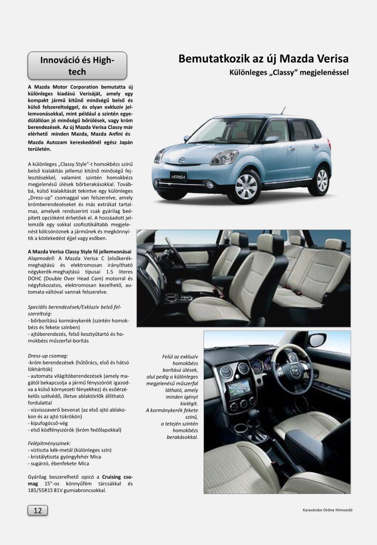 Innováció + High-Tech - Bemutatkozik az új Mazda Verisa