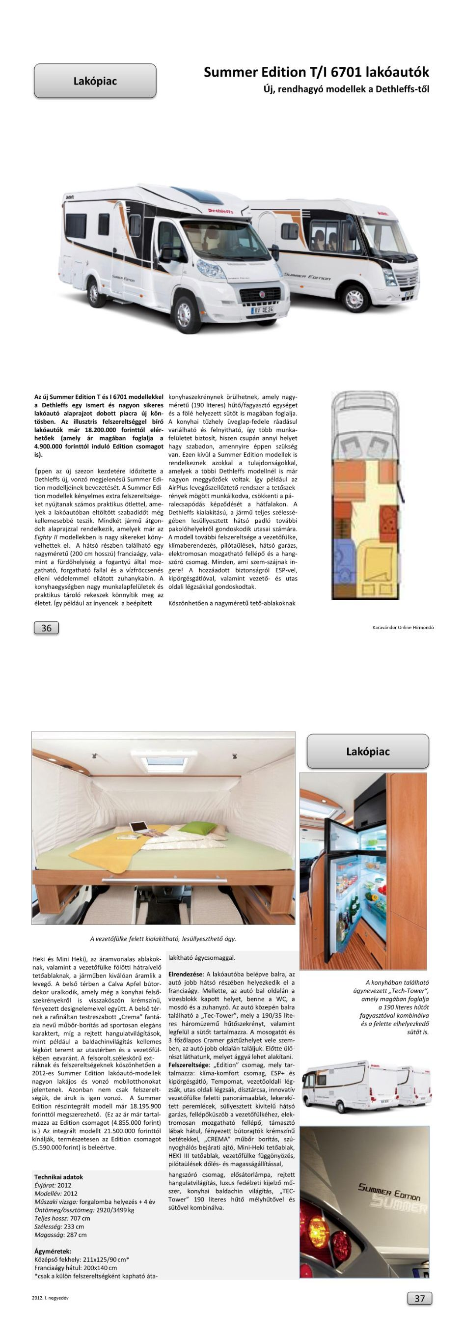 Lakópiac - Summer Edition T I 6701 lakóautók