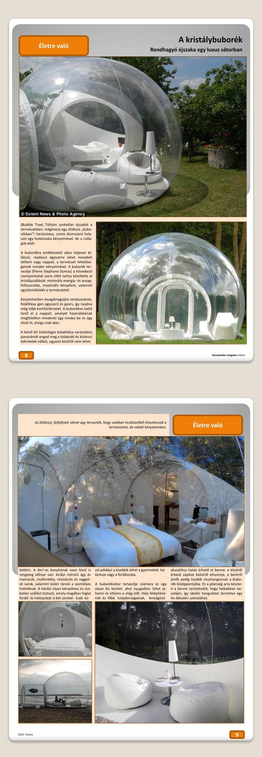 Életre való - Luxus sátor a kristálybuborék